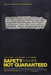 <i>Safety Not Guaranteed</i> 2012 film by Colin Trevorrow