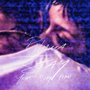Stay (Rihanna song) - Image: Stay artwork