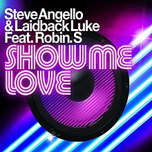 Show Me Love (Robin S  song) - Wikipedia