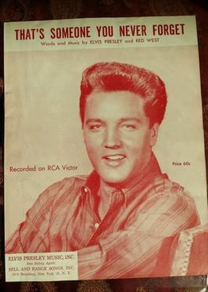 That's Someone You Never Forget - 1962 sheet music cover, Elvis Presley Music, Inc.