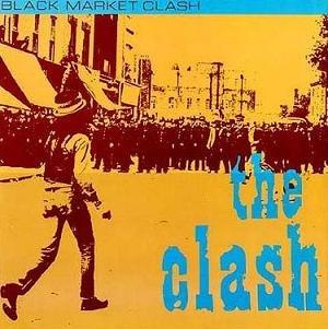 Super Black Market Clash - Image: The Clash Black Market Clash