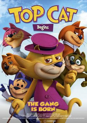 Top Cat Begins - Image: Top Cat Begins Poster