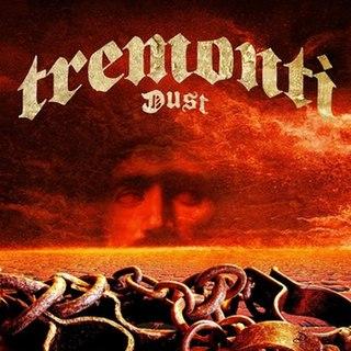 <i>Dust</i> (Tremonti album) 2016 studio album by Tremonti