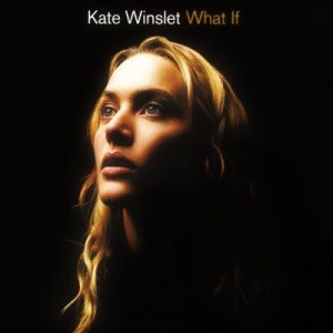 What If (Kate Winslet song) - Image: What If Cover Kate Winslett