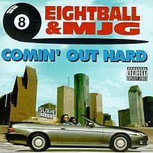 220px-8Ball_%26_MJG_-_Comin%27_Out_Hard.jpg