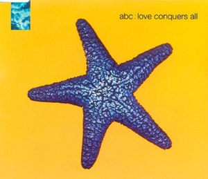 Love Conquers All (ABC song) - Image: ABC Love Conquers All