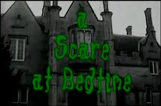 A Scare at Bedtime - Opening titles