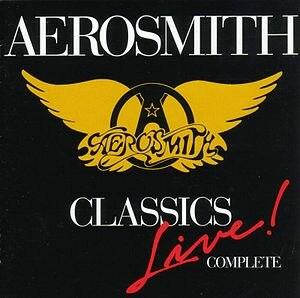 Classics Live I and II - Image: Aerosmith Classics Live! Complete