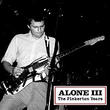 Alone III The Pinkerton Years.jpg