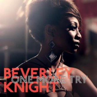 One More Try (George Michael song) - Image: Beverley Knight One More Try