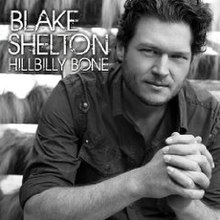 Blake Shelton Hillbilly Bone.jpg