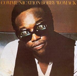 Communication (Bobby Womack album) - Image: Bobby Womack Communication