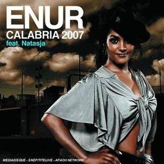 Calabria (song) - Image: Calabria 2007 Enur