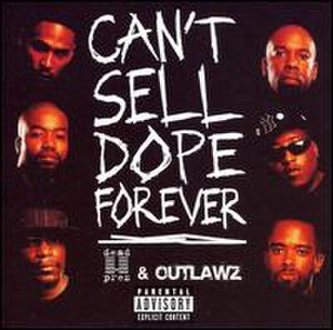 Can't Sell Dope Forever - Image: Can't sell dope forever
