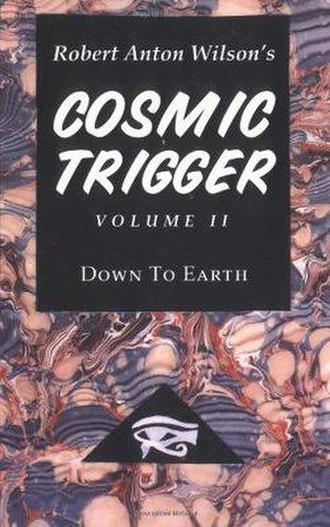 Cosmic Trigger II: Down to Earth - Image: Cosmic Trigger 2v 2
