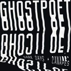 Dark Days + Canapés - Image: Dark Days Ghostpoet