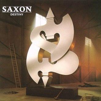 Destiny (Saxon album) - Image: Destinysaxon
