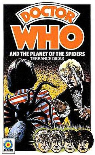 Planet of the Spiders - Image: Doctor Who and the Planet of the Spiders