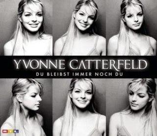 Du bleibst immer noch du single by Yvonne Catterfeld