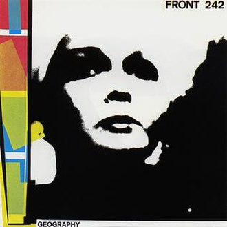Geography (album) - Image: Front 242.Geography.Origin al.Cover