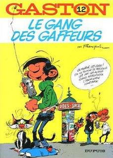 <i>Le gang des gaffeurs</i>
