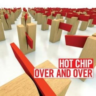 Over and Over (Hot Chip song) - Image: Hot chip over and over
