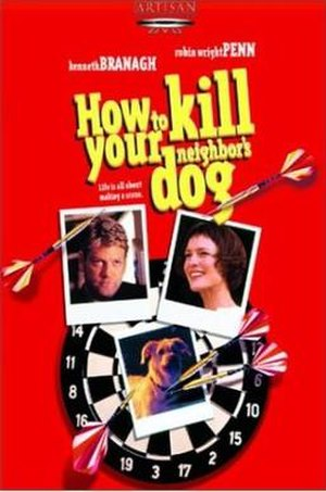 How to Kill Your Neighbor's Dog - Release Poster