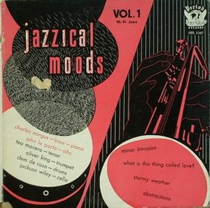 The Jazz Experiments of Charlie Mingus - Image: Jazzical Moods 1