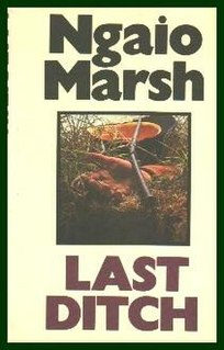 <i>Last Ditch</i> book by Ngaio Marsh