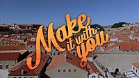 Make It with You