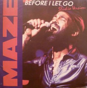Before I Let Go - Image: Maze Before I Let Go single cover