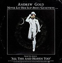 Never Let Her Slip Away - Andrew Gold.jpg