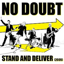 Nodoubt-stand&deliver.jpg
