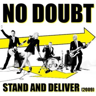 Stand and Deliver (Adam and the Ants song) - Image: Nodoubt stand&deliver