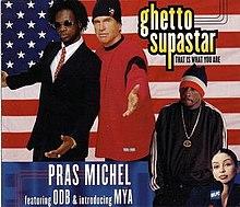 pras ghetto superstar