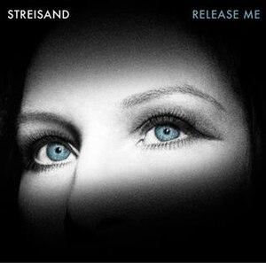Release Me (Barbra Streisand album) - Image: Release Me Barbra Streisand