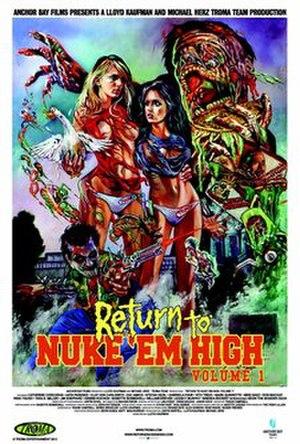 Return to Nuke 'Em High Volume 1 - Promotional release poster