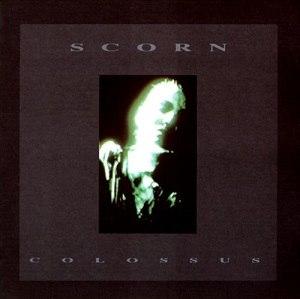 Colossus (Scorn album) - Image: Scorn Colossus