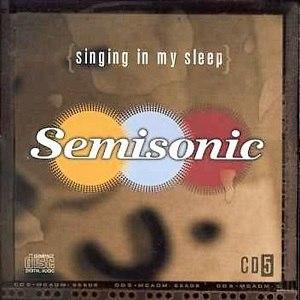 Singing in My Sleep - Image: Semisonic Singing in My Sleep
