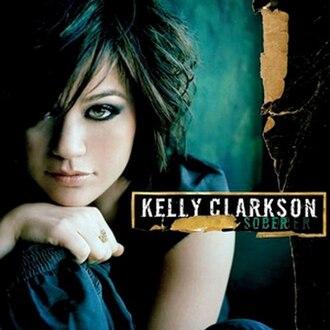 Sober (Kelly Clarkson song) - Image: Sober 4