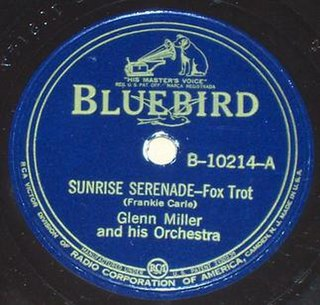 Sunrise Serenade 1939 song composed by Frankie Carle performed by Glenn Miller