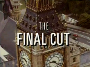 The Final Cut (TV serial) - Image: The Final Cut