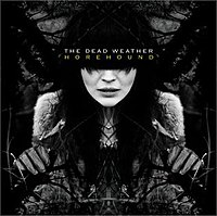 200px-The_Dead_Weather_-_Horehound.jpg