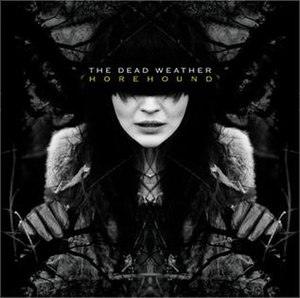 Horehound (album) - Image: The Dead Weather Horehound
