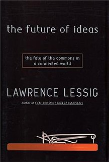 <i>The Future of Ideas</i> Book by Lawrence Lessig