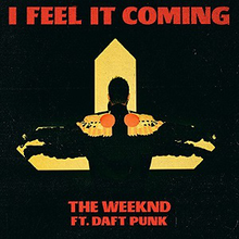 The Weeknd - I Feel It Coming.png