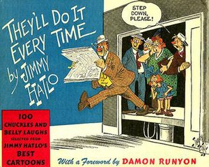 Jimmy Hatlo - Damon Runyon wrote the foreword for this hardcover Jimmy Hatlo collection published by David McKay in 1943.