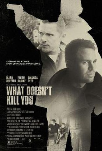 What Doesn't Kill You (film) - Theatrical release poster