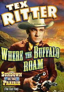 <i>Where the Buffalo Roam</i> (1938 film) 1938 film by Albert Herman