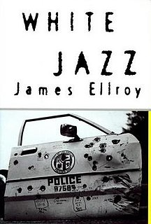 <i>White Jazz</i> novel by James Ellroy